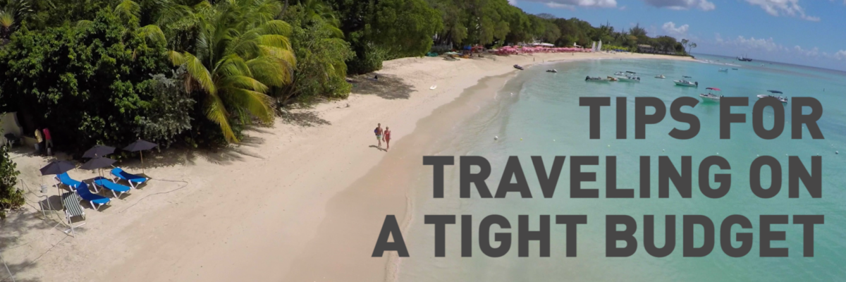 Travel Tips For Those With A Tight Budget